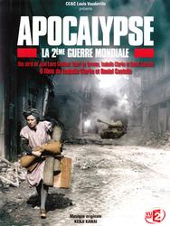 Apocalypse, la 2ème Guerre mondiale
