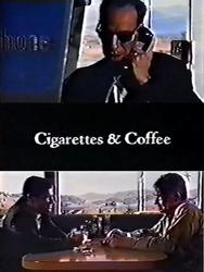 Cigarettes & Coffee