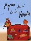 Agnès, de ci de là Varda
