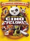 Kung Fu Panda : Les Secrets des cinq cyclones