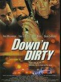 Down'n Dirty