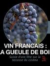 Vin français : La gueule de bois