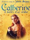 Catherine, il suffit d'un amour