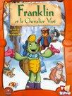 Franklin et le Chevalier Vert