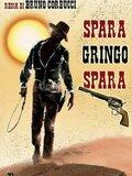 Spara, Gringo, spara