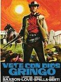 Vayas con Dios, gringo