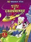 Titi & Grosminet : Dans la Lune