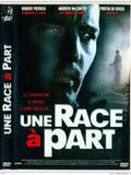 Une Race à Part