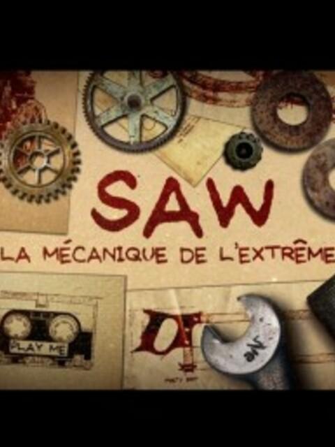 Saw - La mécanique de l'extrême