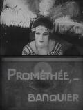 Prométhée... banquier