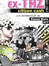 Ex-Taz Citizen Ca$h