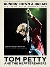 Tom Petty and the Heartbrakers: Runnin'Down a Dream
