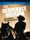 The Desperate Mission