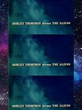 Shirley Thompson Versus the Aliens