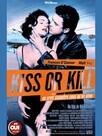 Kiss or Kill