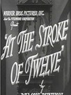 At the Stroke of Twelve