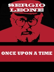 Once Upon a Time : Sergio Leone