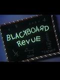 Blackboard Revue