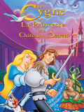 Le Cygne et la princesse 2 - Le château des secrets