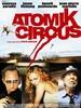 Atomik Circus, le retour de James Bataille