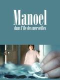 Manoel dans l'île des merveilles