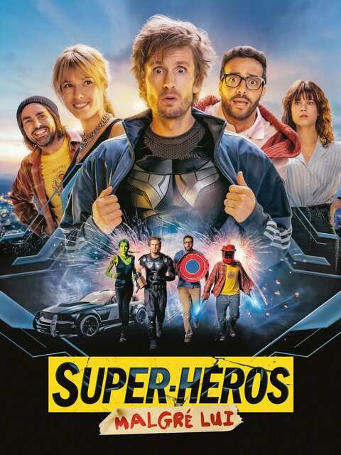 Super héros malgré lui