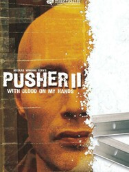 Pusher II - Du sang sur les mains