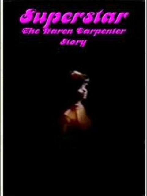 Superstar : the story of Karen Carpenter