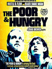 The Poor and Hungry