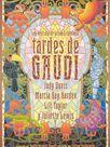 Gaudi afternoon