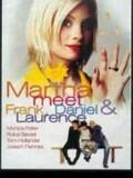 Martha, Meet Frank, Daniel and Lawrence
