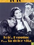 Toto, Peppino e la dolce vita