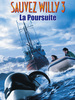 Sauvez Willy 3, la poursuite