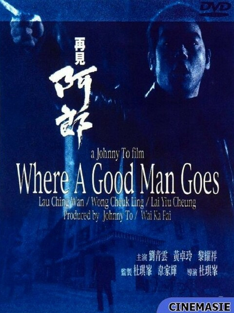 Where a Good Man Goes