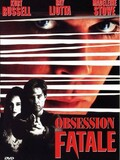 Obsession fatale