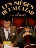 Les Sièges de l'Alcazar