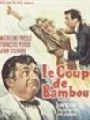 Le Coup de bambou