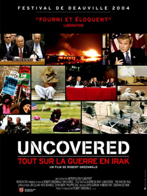 Uncovered : tout sur la guerre en Irak