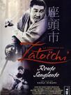 La Légende de Zatōichi : Vol. 17 - La Route sanglante