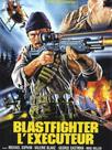 Blastfighter - L'Exécuteur