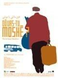 Où vas-tu Moshé ?