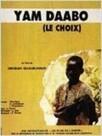 Yam Daabo, le choix