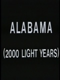 Alabama : 2000 Light Years from Home