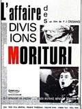 L'Affaire des divisions Morituri