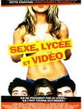 Sexe, Lycée et Vidéo