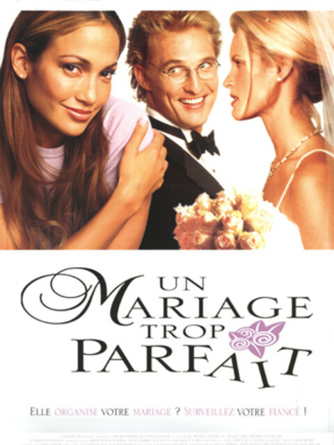 Un Mariage trop parfait