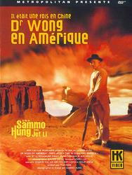Il était une fois en Chine VI : Dr Wong en Amerique