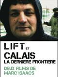 Calais: la dernière frontière