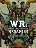 W.R.: les mysteres de l'organisme