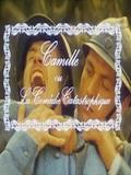 Camille ou la comédie catastrophique